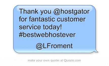 Thank you @HostGator for fantastic customer service today ...