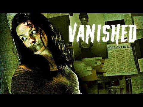 Vanished Full Length Film Mystery Flick Thriller English Movie Free Films On Youtube Youtube English Movies Thriller Psychological Thrillers