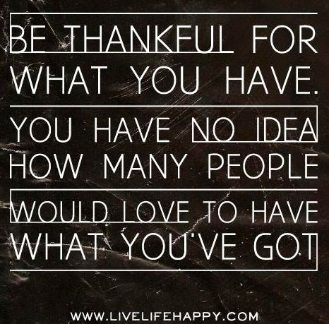 Be thankful quote via www.LiveLifeHappy.com