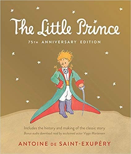 Little Prince 75th Anniversary Edition: Includes the History and Making of the Classic Story: Antoine de Saint-Exupéry: 9781328479754: Amazon.com: Books