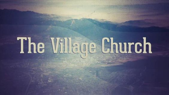 Campus Vision by The Village Church. The Village Church