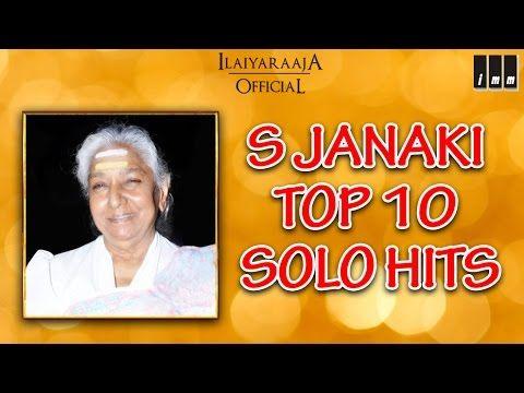 S Janaki Top 10 Solo Hits Tamil Movie Songs Audio Jukebox Ilaiyaraaja Official Youtube In 2020 Hit Songs Mp3 Song Download Songs