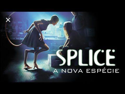 Splice A Nova Especie Hd Filme Completo Lancamento 2019 Youtube