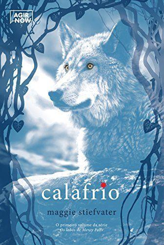 Calafrio: Os lobos de Mercy Falls v.1, http://www.amazon.com.br/dp/B00LU2RU6Y/ref=cm_sw_r_pi_awd_7-ouwb16GRQDY: