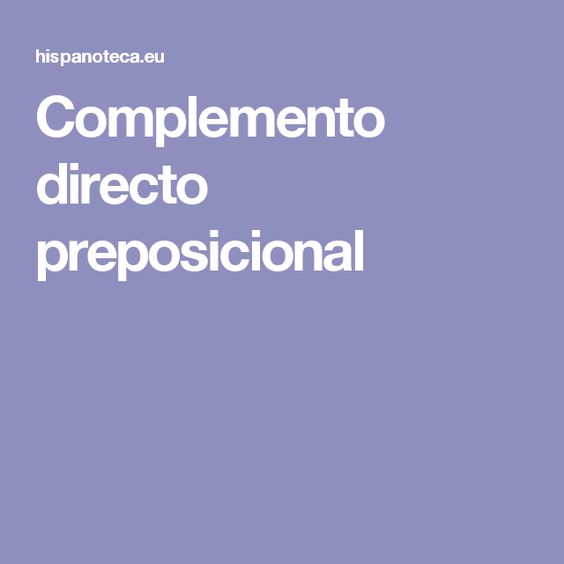 Complemento directo preposicional