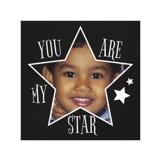 "Customizable ""You Are My Star"" Photo Frame Canvas Print"