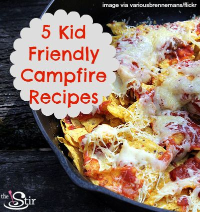 Fun, delicious camping food that your kids will eat -- what could be better? http://thestir.cafemom.com/food_party/171834/5_easy_fun_campfire_recipe