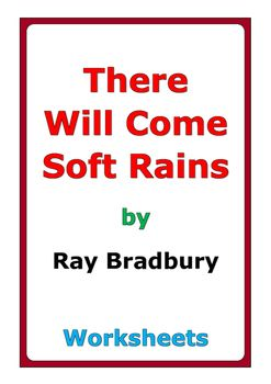 There Will Come Soft Rains Worksheet