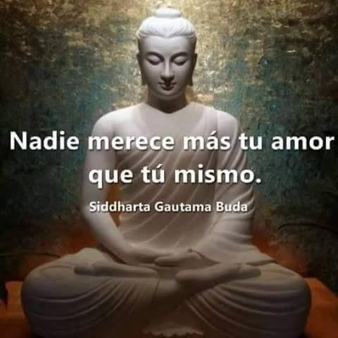 Nadie Merece más tu amor que tú mismo. Buda | #frases #amor #selflove #amor_propio #inspiracion: