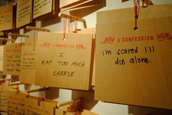 Anonymus Confession by Candy Chang.