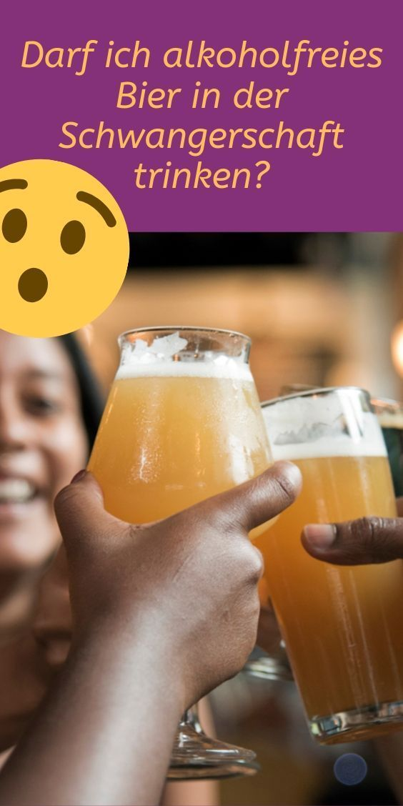 schwanger alkoholfreies bier