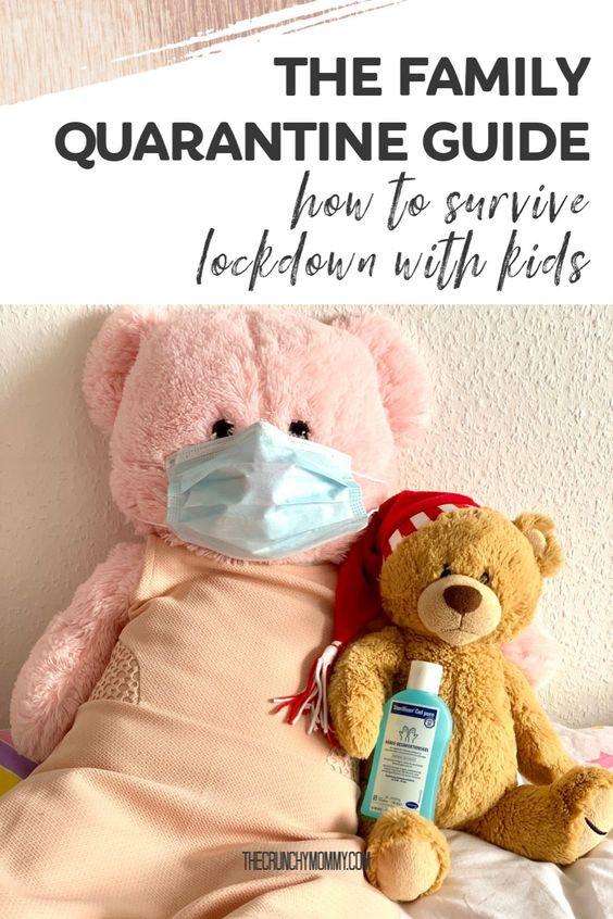 A Family Quarantine Guide: How To Survive Lockdown With Kids