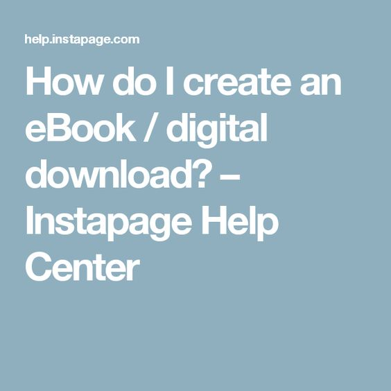 How do I create an eBook / digital download? – Instapage Help Center