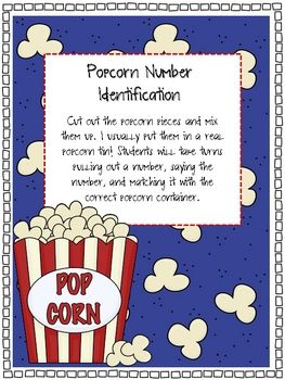 Here's a set of popcorn themed materials for identifying numbers 1-100. Students pull out a piece of popcorn and match it to the correct popcorn container.