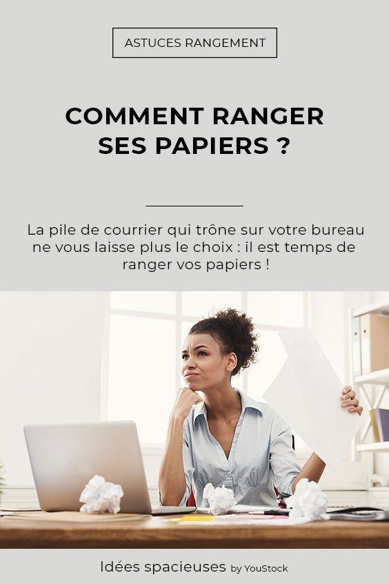 Comment Ranger Ses Papiers Comment Ranger Astuce Rangement Rangement