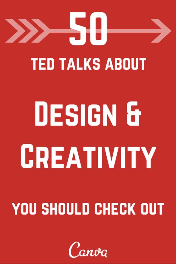 50 must watch Ted Talks about #design & creativity from the @canva blog.: