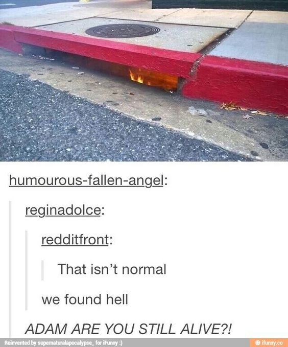Only in SPN do we ask someone literally in hell if they're alive
