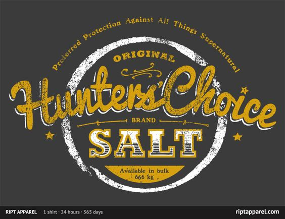 Hunters' Choice Salt shirt design. Dang you Ript Apparel. I missed this one!