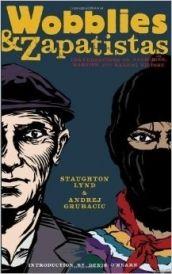 Wobblies and Zapatistas - http://bit.ly/1ASbViz