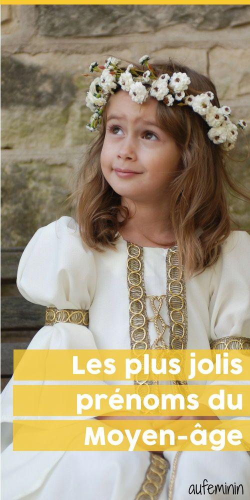 20 Prénoms Médiévaux Pour Votre Mini Prince Sse Prénom Fille Rare Prénom Ancien Idée Prénom