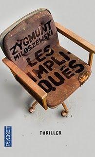 Les impliqués, Zigmunt Milosewski ~ Le Bouquinovore