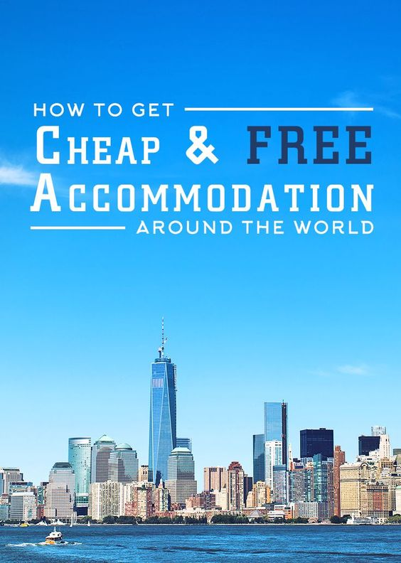 How to get cheap free accommodation around the world for Travel the world for cheap