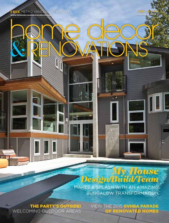 Vancouver Home Decor & Renovations - Jun/July 2015  A Yellow Pages NextHome Publication