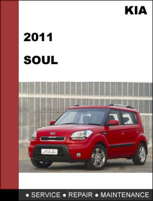 Kia Soul 2011 Technical Worshop Service Repair Manual Mechanical Specifications With Images Kia Soul Kia Soul 2011 Repair Manuals