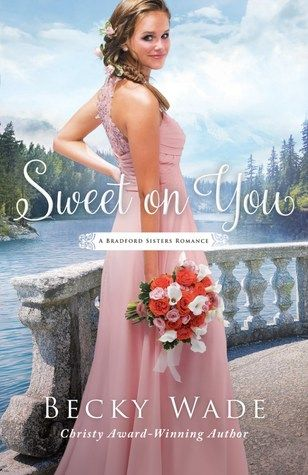 Sweet on You by Becky Wade | Waiting on Wednesday & Can't Wait Wednesday