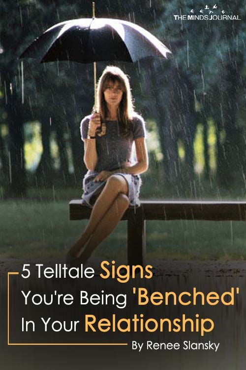 5 Telltale Signs You Are Being Benched In Your Relationship Relationship Relationship Blogs Relationship Tips