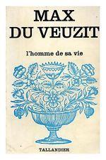 L'homme de sa vie / Du Veuzit, Max / Réf: 24892