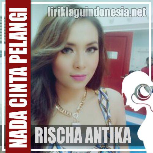 Rischa Antika Nada Cinta Pelangi Lirik Lagu Indonesia