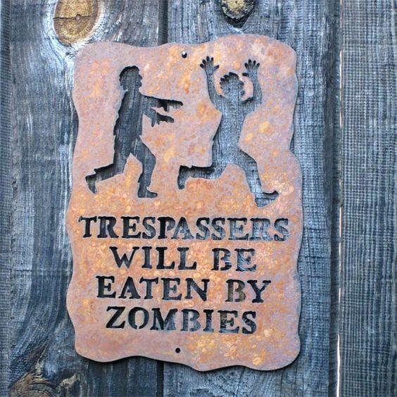 LOL! For Janel.: Zombie Sign, Zombies Zombies, Trespassers Beware, Zombies Screw, Walking Dead, Things Zombie, Zombie Apocalypse, Zombie Stuff