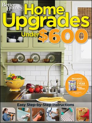 Home Upgrades Under $600 showcases smart, easy projects for the budget-conscious but dedicated homeowner. You'll get a potpourri of upgrades not just repairs that are inexpensive but that add to your home's worth, livability, and appeal.