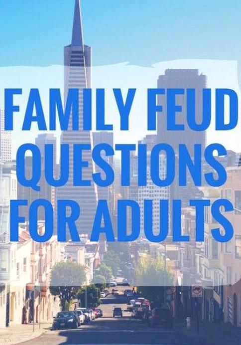 Family Feud Questions Adults : family, questions, adults, Quality