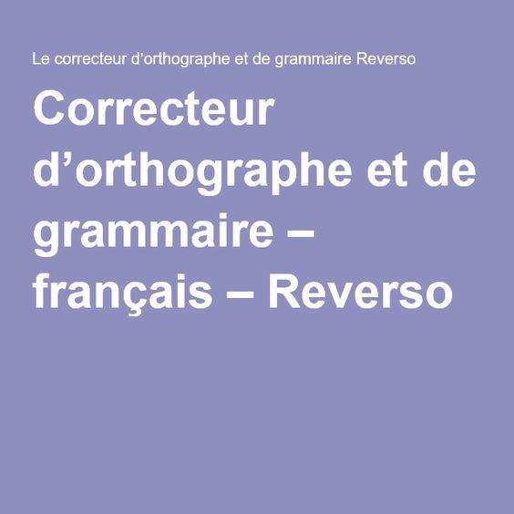 Correcteur d'orthographe et de grammaire – français – Reverso