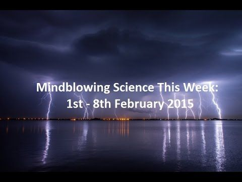 Mindblowing Science This Week E.  2