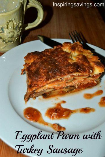 Eggplant Parm with Turkey Sausage