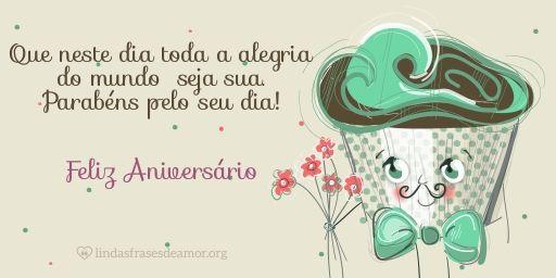 Cake Masculino: Que neste dia toda a alegria do mundo seja sua. Parabéns pelo seu dia!  http://www.lindasfrasesdeamor.org/aniversario