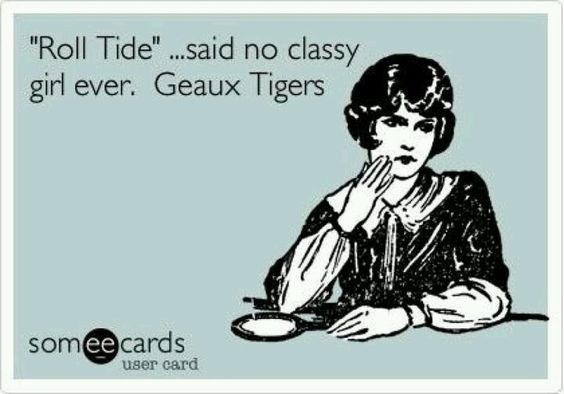 LOL, I have some very classy cousins that are Bama fans but I couldn't resist pinning!!