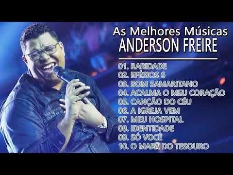 Anderson Freire As Melhores Musicas Gospel Mais Tocadas 2020