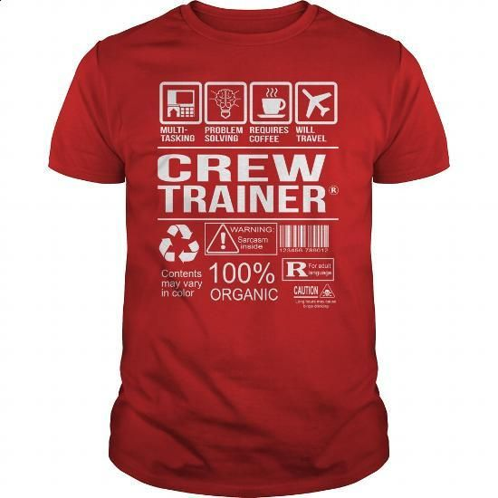 Awesome Tee For Crew Trainer - #under #navy sweatshirt. BUY NOW => https://www.sunfrog.com/LifeStyle/Awesome-Tee-For-Crew-Trainer-103745652-Red-Guys.html?id=60505