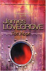 The Hope: A Novel - James Lovegrove