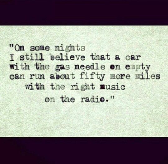 Hunter S Thompson quote.  Driving, life quote,  true story,  music, radio,  road trip, open road,  travel quotes