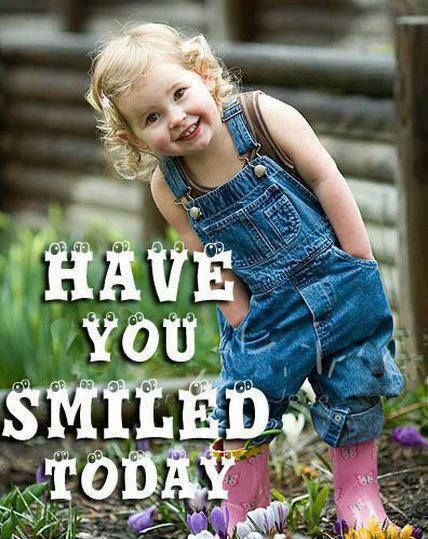 Have u smiled today?