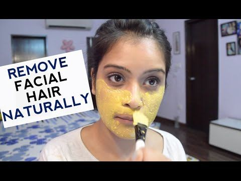 How To Remove Facial Hair Naturally At Home | Simple DIY Face Mask - YouTube