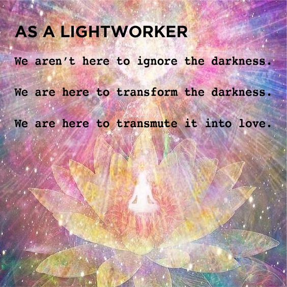 Lightworkers - Have signed up, specifically at this time to assist in increasing Earth's Energy, Earth's Light. Our personal Growth to Higher Consciousness, IS, the Magic ingredient! Lightbeingmessages.com