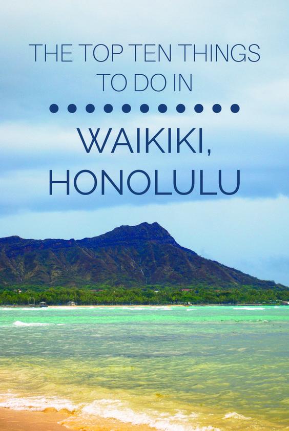 b67cbe316f045785ce4fc0866cfbb264 - 12 Perfect Itineraries For Honolulu, Hawaii