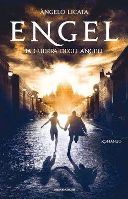 Peccati di Penna: SEGNALAZIONE - Engel - La guerra degli angeli di A...: