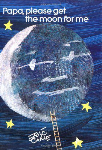 Papa, Please Get the Moon for Me World of Eric Carle: Amazon.es: Eric Carle: Libros en idiomas extranjeros